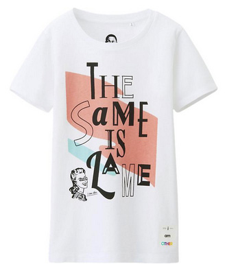 T-shirt The Same Is Lame femme de la collection Uniqlo & i am OTHER | Beauty By Cyann